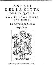 Annali della città dell'Aquila con l'histoire del suo tempo