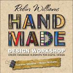 Robin Williams Handmade Design Workshop