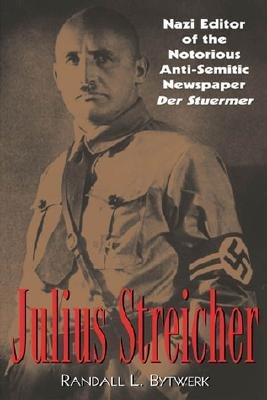 Download Julius Streicher Book