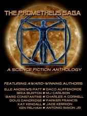 The Prometheus Saga: A Science Fiction Anthology