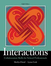 Interactions: Collaboration Skills for School Professionals, Edition 8