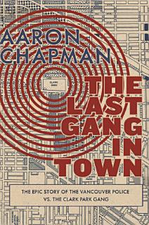 The Last Gang in Town Book