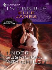 Under Suspicion, With Child