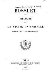 Discours sur l'histoire universelle suivi d'une table analytique