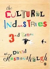 The Cultural Industries: Edition 3