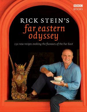 Rick Stein s Far Eastern Odyssey