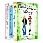 The Flirting Games Trilogy Edition: Books 1 - 3