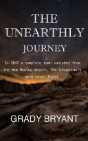 The Unearthly Journey