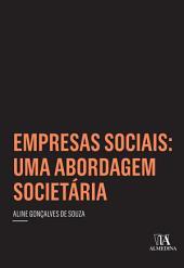 Empresas sociais: uma abordagem societária