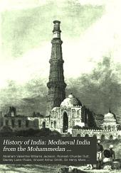 History of India: Volume 3; Volume 6