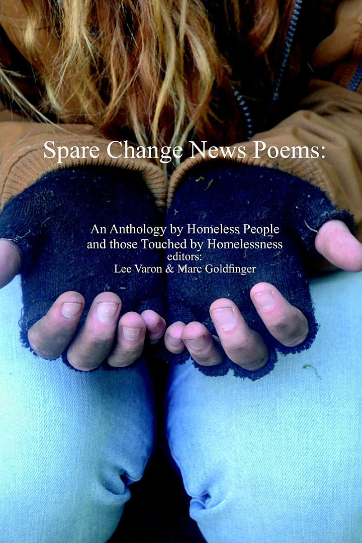 Spare Change News Poems: An Anthology by Homeless People and those Touched by Homelessness