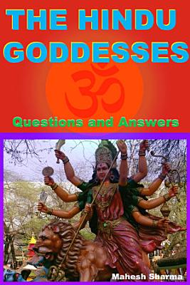 The Hindu Goddesses