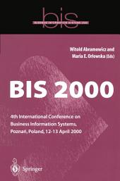 BIS 2000: 4th International Conference on Business Information Systems, Pozna?, Poland, 12–13 April 2000