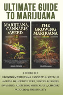 Ultimate Guide To Marijuana