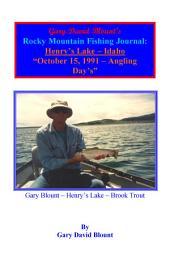 BTWE Henry's Lake - October 15, 1991 - Idaho: BEYOND THE WATER'S EDGE