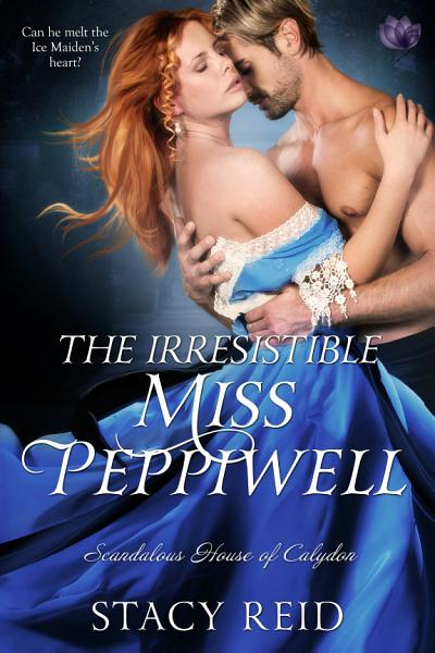 Download The Irresistible Miss Peppiwell Book