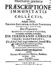 Tractatio iuridica de praescriptione immunitatis a collectis