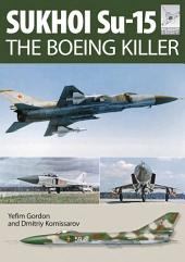 Flight Craft 5: Sukhoi Su-15: The 'Boeing Killerî