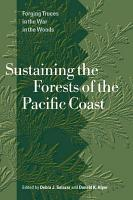 Sustaining the Forests of the Pacific Coast PDF