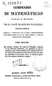 Compendio de Matemáticas puras y mistas [sic]: Volumen 2
