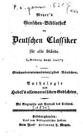 Anthologie von Hebel's allemannischen Gedichten: Mit Biogr. u. Portr. d. Dichters