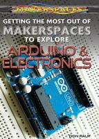 Getting the Most Out of Makerspaces to Explore Arduino   Electronics PDF