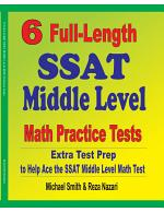 6 Full-Length SSAT Middle Level Math Practice Tests