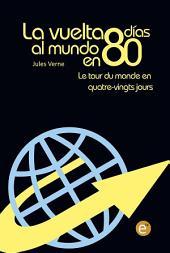 La vuelta al mundo en 80 días/Le tour du monde en quatre-vingt jours