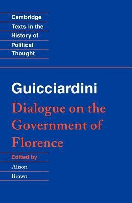 Guicciardini  Dialogue on the Government of Florence PDF