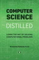 Computer Science Distilled PDF