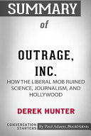 Summary of Outrage, Inc. by Derek Hunter
