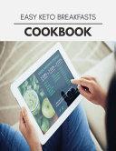 Easy Keto Breakfasts Cookbook PDF