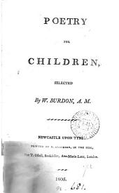 Poetry for children, selected by W. Burdon