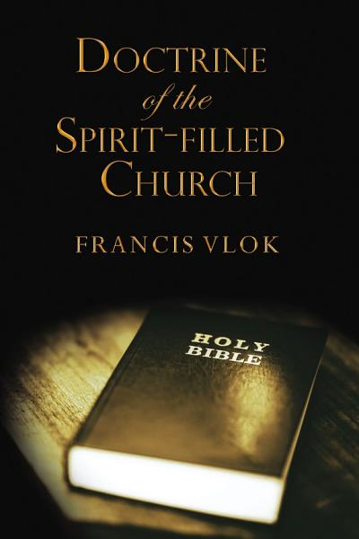 Download The Doctrine of the Spirit filled Church Book