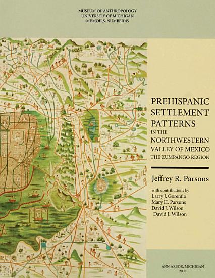 Prehispanic Settlement Patterns in the Northwestern Valley of Mexico PDF
