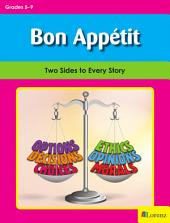 Bon Appétit: Two Sides to Every Story