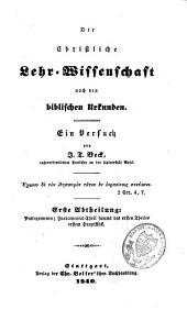 Die christliche Lehrwissenschaft nach den biblischen Urkunden: ein Versuch, Band 2