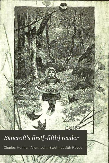 Bancroft s First  fifth  Reader PDF