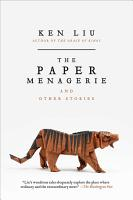 The Paper Menagerie and Other Stories PDF