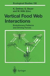 Vertical Food Web Interactions: Evolutionary Patterns and Driving Forces