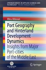 Port Geography and Hinterland Development Dynamics