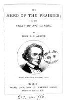 The hero of the prairies  or  The story of Kit Karson PDF