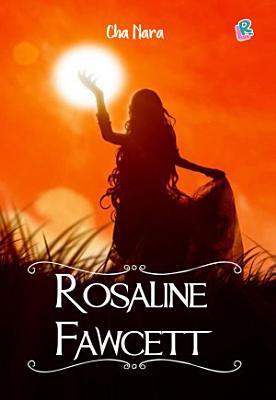 Rosaline Fawcett PDF