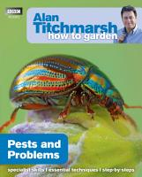 Alan Titchmarsh How to Garden  Pests and Problems PDF