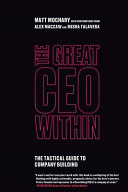 The Great CEO Within  The Tactical Guide to Company Building