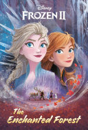 The Enchanted Forest  Disney Frozen 2