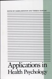 Applications in Health Psychology