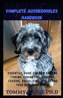 Complete Aussiedoodles Handbook