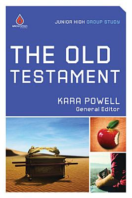 The Old Testament  Junior High Group Study