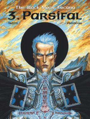 The Black Moon Arcana   Volume 3   Parsifal PDF